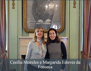 Cecília Meireles e Margarida Esteves da